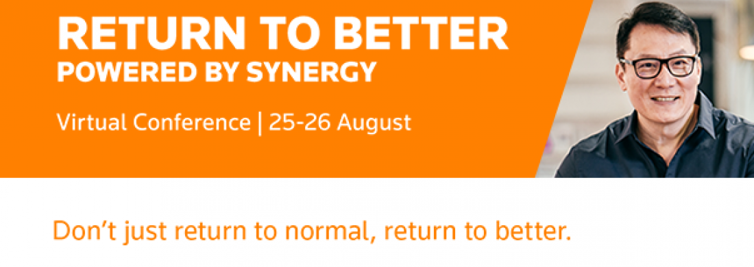 Virtual Conference: Return to Better, Powered by Synergy